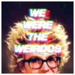we-were-the-weirdos-matt-kim-ep